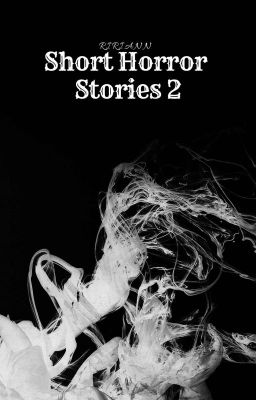 Đọc truyện Short Horror