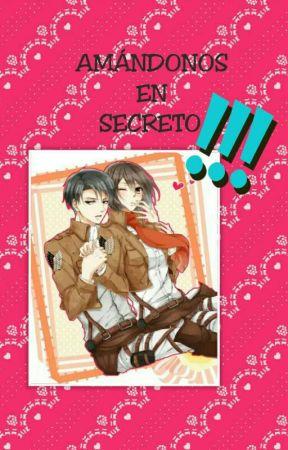 Amándonos en Secreto  by nekokawaii2112