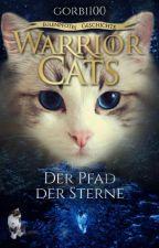 Warrior Cats - Eulenpfotes Geschichte 5 ~ Der Pfad der Sterne  by gorbi100