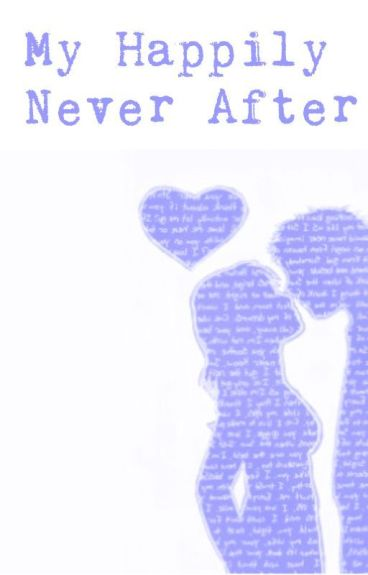 My Happily Never After by LikkleAngel