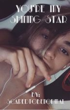 You' re My Shining Star| L. D.✔️ by larla033