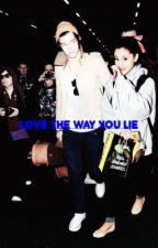 Love The Way You Lie [Harry Styles & tú] TERMINADA by CatalinaCortesR
