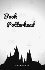 Book Potterhead by Skye-Black