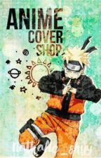 Anime Cover Shop| On Hold by nathalie_shyy