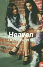 Heaven→Camren← by oceanveyes