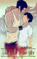 The Wolf & The Boy [M-Preg&Yaoi] by StephanieDarkness