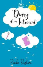 Diary Of an Introvert by ranikaruslima