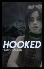 Hooked (C.C / You) by iamgraciee