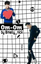 Om-Om (ManxBoy)(Nyongtory)  by melly_nick