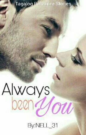 Always Been You by NELL_31