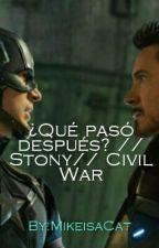 ¿Que pasó después?// Stony // Civil War [EDITANDO] by PincheCastiel