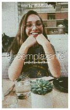 La Reemplazante (ALDC y Tú) (EDITANDO) by Jenzie4evah