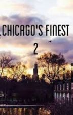 Chicago's Finest 2 by YoungPappyWife
