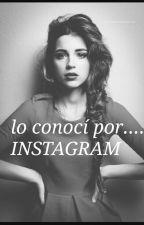 lo Conoci Por Instagram(dylan Perez) by nina_vvh65
