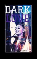 Dark love - Tome 2 Moonlight | Zariana by ari_manchester97