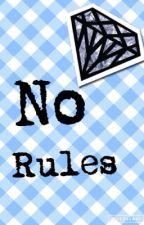 No rules by ninjarope