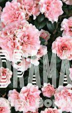 D R A M A   Multifandom by Grazer_Dolans