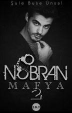 NOBRAN Mafya 2 (KÜÇÜK KARAN)  by SuliSleeminho