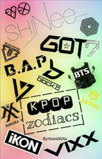 KPOP ZODIACS by YoongiUta