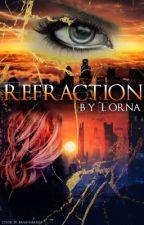 Refraction by LornaCyla