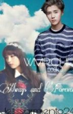 WMRCHFIL BOOK 3: Always And Forever by jesssarmiento24
