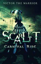 Scarlett: Carnival Ride (Trilogía Scarlett n°3) by Victor_the_Warrior
