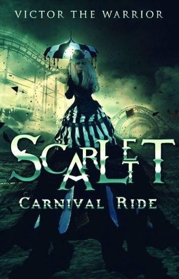Scarlett: Carnival Ride (Trilogía Scarlett n°3)