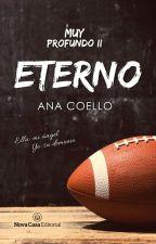 Eterno, Muy profundo II © ¡A la venta en librerías! by Themma