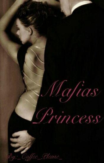 The Mafias Princess