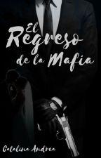 El Regreso De La Mafia (#2TrilogiaRusa) by MyWorldxd