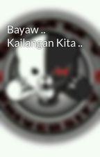 Bayaw .. Kailangan Kita .. by KenDrick004