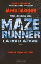 MAZE RUNNER LA RIVELAZIONE by RSasca