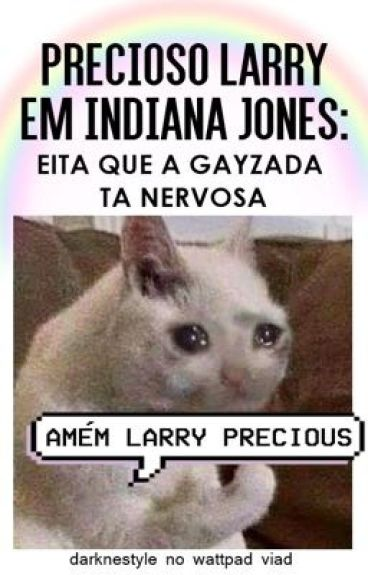 precioso larry em indiana jones