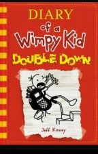 diary of a wimpy kid double down by ravensimpsononfleeek