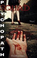 Psychopath Squad [Zodíaco] by p_micaela