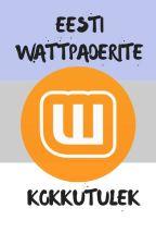 Eesti wattpaderite kokkutulek by ElKsss