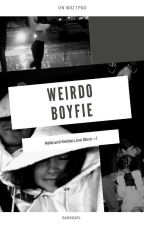 Weirdo Boyfie by barbgxrl
