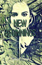 New Beginnings by -JesusFreak-