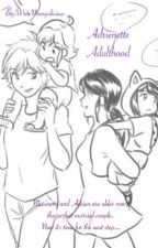 Adrienette Adulthood by WriteMangolicious