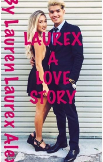 Laurex A Love Story
