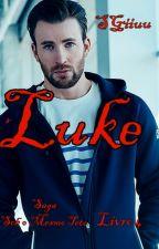 (Completo)   Luke. - Saga Sob O Mesmo Teto. - Livro 4. by SGiiuu