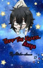 Jeff The Killer Manga by Otaku-chama