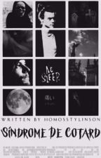 Síndrome De Cotard ⋅ l.s   by Homosstylinson