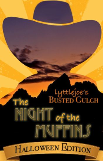 The Night of the Muffins