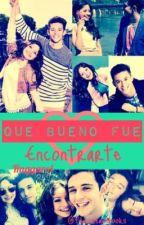 Qué Bueno Fue Encontrarte-Ruggarol by PauReads_books