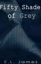 Fifty Shades of Grey (50 Sombras de Grey) by taitd123