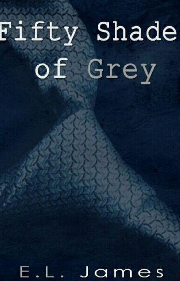 Fifty Shades of Grey (50 Sombras de Grey)