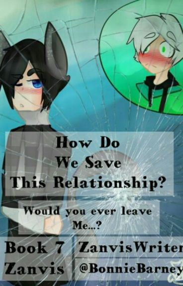 How Do We Save This Relationship? (Zanvis Book 7)