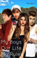 My Boys, Our Life, My Rules -Justlena Story- by SGsongs11