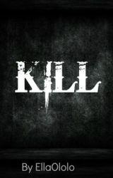 KILL by Bomah_